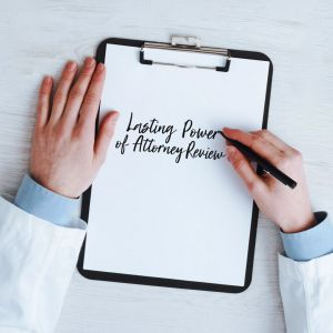 Lasting Power of Attorney (LPA) Review 2019