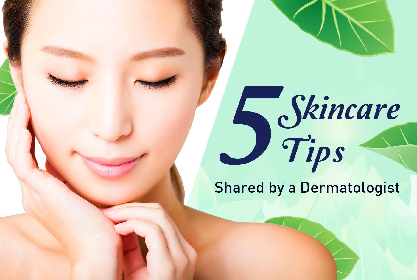 5 skincare tips, shareda dermatologist | | raffles